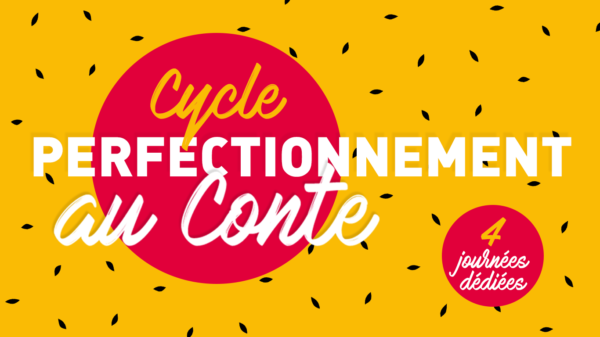 Cycle de perfectionnement au conte