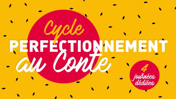 CYCLE DE PERFECTIONNEMENT AU CONTE